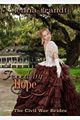 Freed by Hope: An American Historical Romance (The Civil War Brides Book 2) Kindle Edition