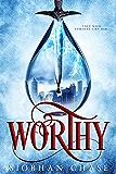 Worthy (The Worthy Trilogy Book 1)