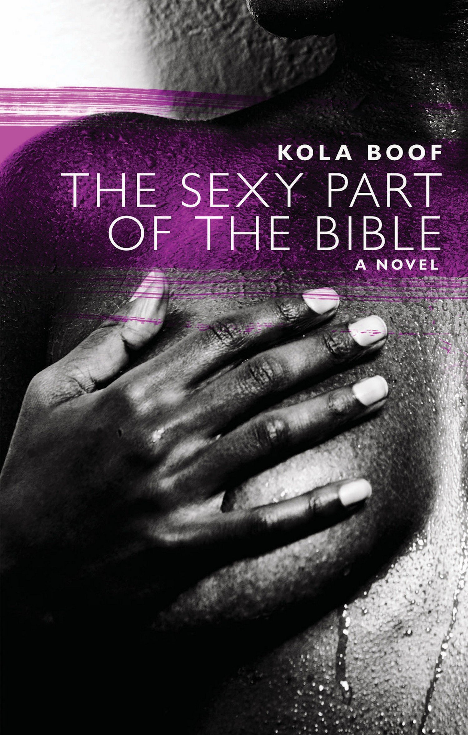 The Sexy Part of the Bible (Akashic Urban Surreal Series)