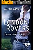 London Rovers: Emma und Nick
