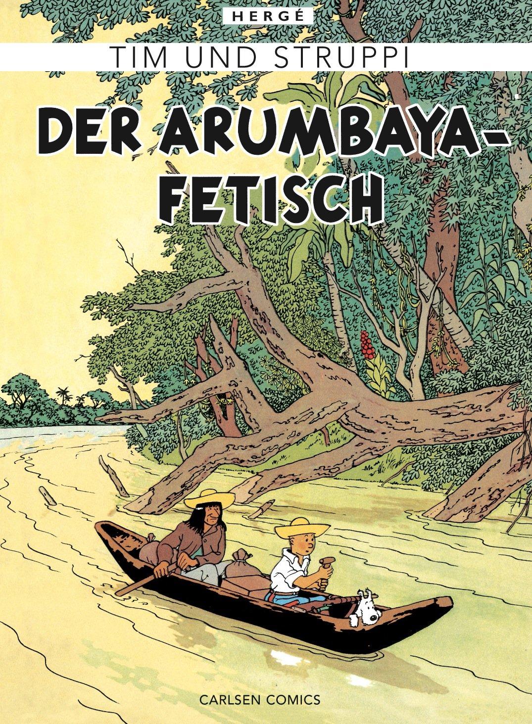 Tim & Struppi Farbfaksimile, Band 5: Der Arumbaya-Fetisch