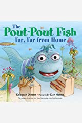 The Pout-Pout Fish, Far, Far from Home (A Pout-Pout Fish Adventure) Board book