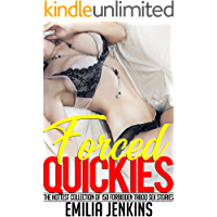Forced Quickies — The Hottest Collection of 150 Forbidden Taboo Sex Stories