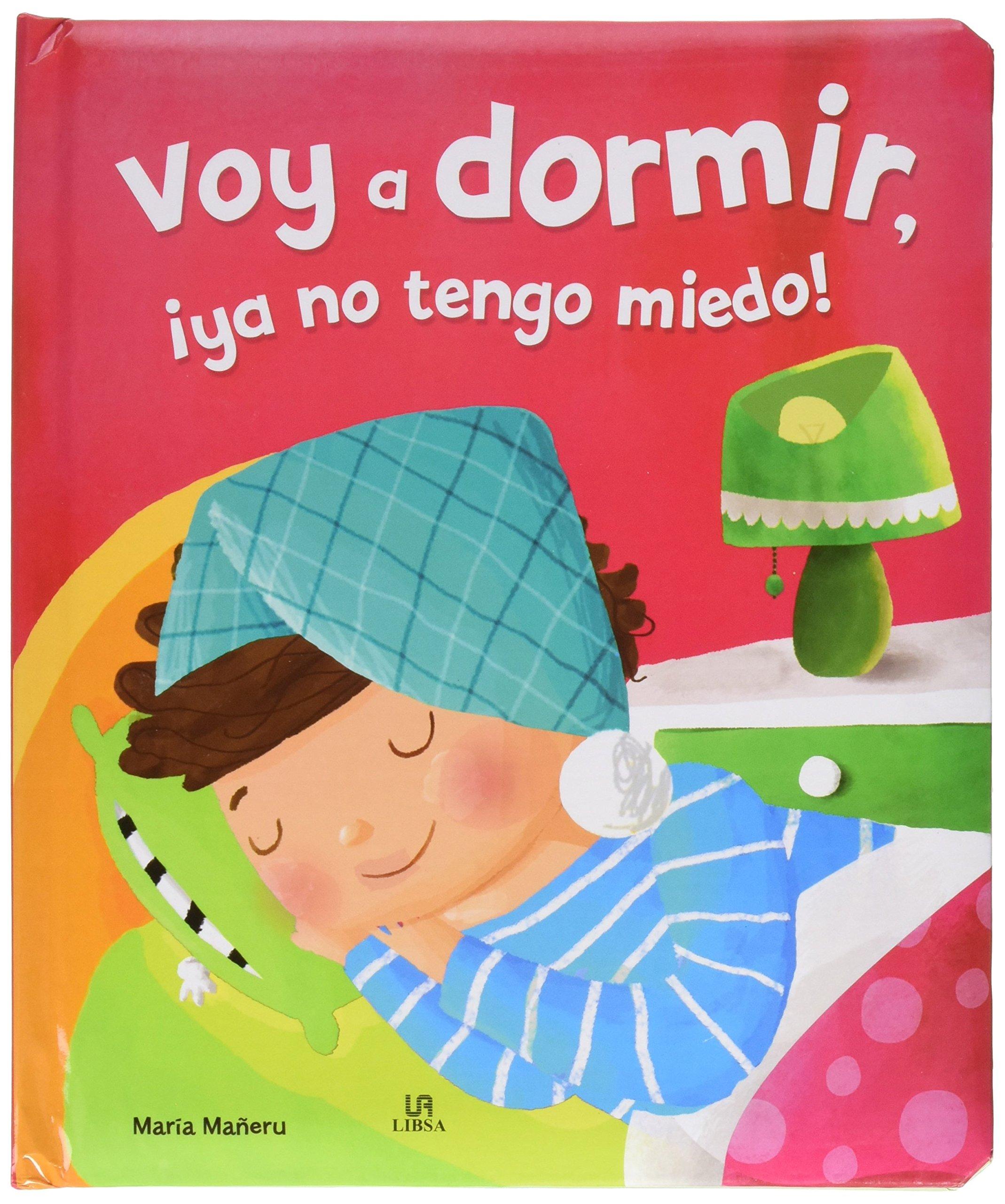 VOY A DORMIR YO NO TENGO MIEDO: Equipo Editorial ...
