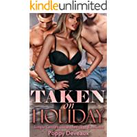 Taken On Holiday: Single Contemporary Menage Romance