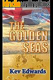 The Golden Seas (International Marine Police Book 3)