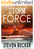 Storm Force: A Fast Paced International Adventure Thriller (Storm Thriller Series Book 2)