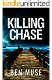 Killing Chase (The Better Off Dead Series Book 1)