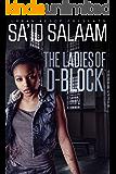 The Ladies of D-Block