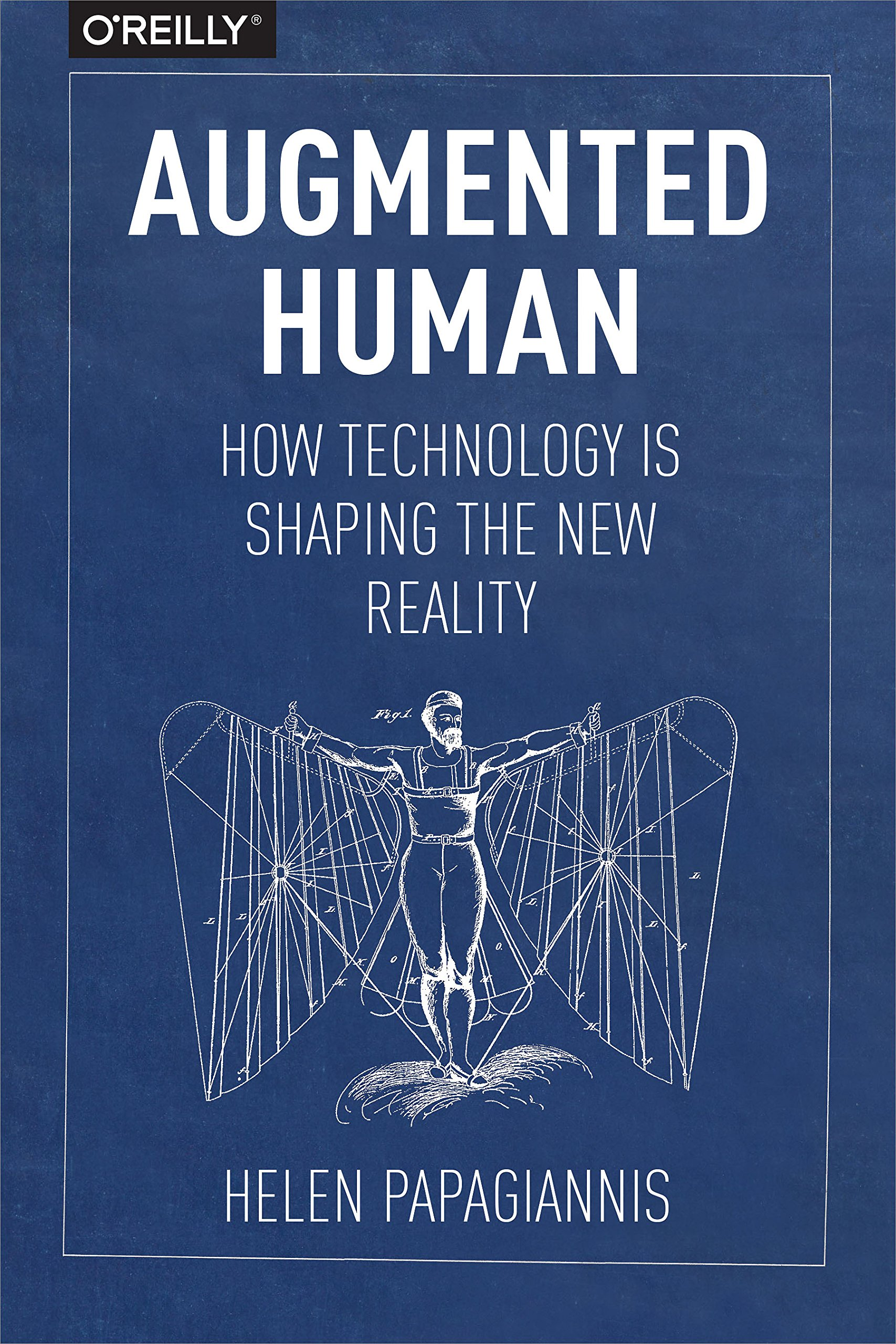 Augmented Human: How Technology Is Shaping the New