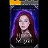Hidden Magic (The Ancient Magic Series Book 1)