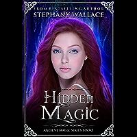 Hidden Magic (The Ancient Magic Series Book 1) (English Edition)