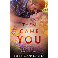 Then Came You (Love Everlasting) (The Youngers Book 1) (English Edition)