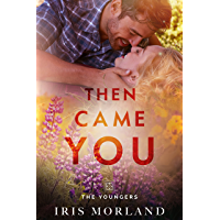 Then Came You (Love Everlasting) (The Youngers Book 1)