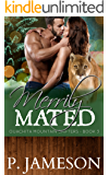 Merrily Mated: (Hot paranormal romance) (Ouachita Mountain Shifters Book 3)