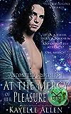 At the Mercy of Her Pleasure: Antonello Brothers 1: a Scifi Romance