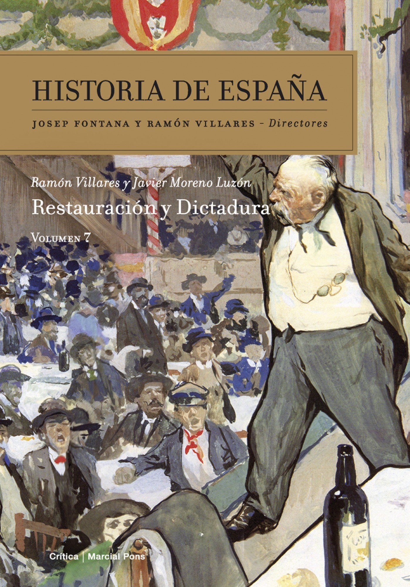 Restauración y dictadura: Historia de España Vol. 7: Amazon.es ...