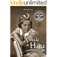 A mala de Hana: Uma história real (Relatos de Guerra)