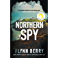 Northern Spy: A Reese Witherspoon's Book Club Pick (English Edition)