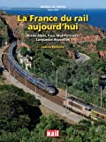 La France du rail aujourd'hui