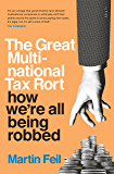 The Great Multinational Tax Rort: how we're all being robbed