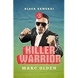 Killer Warrior (Black Samurai Book 3)