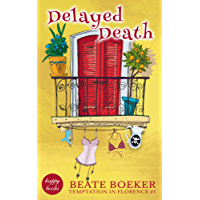 Delayed Death (Temptation in Florence Book 1)