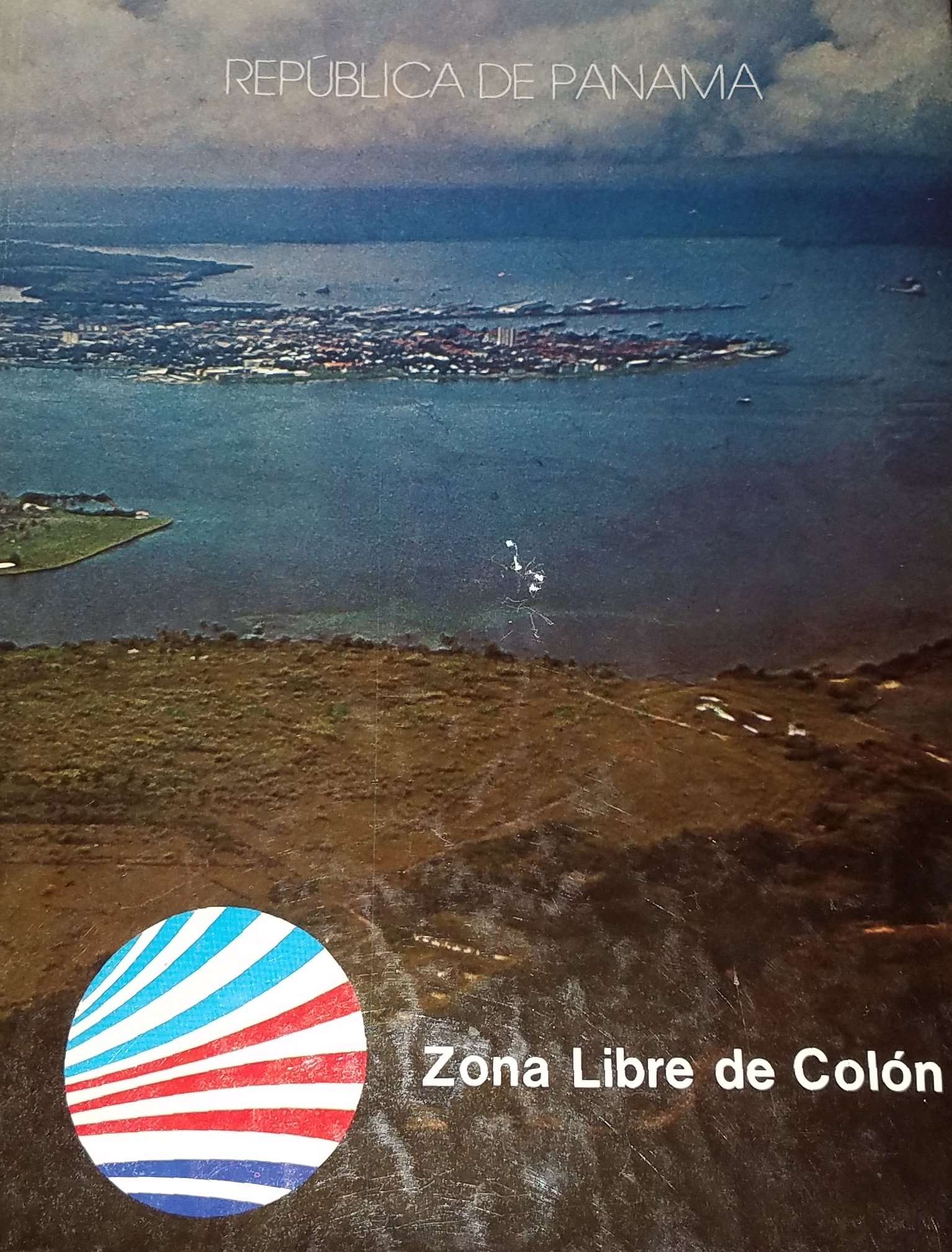 Zona Libre De Colon (Republica De Panama) Hardcover – 1980