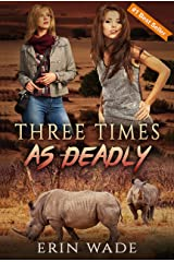 Three Times As Deadly Kindle Edition