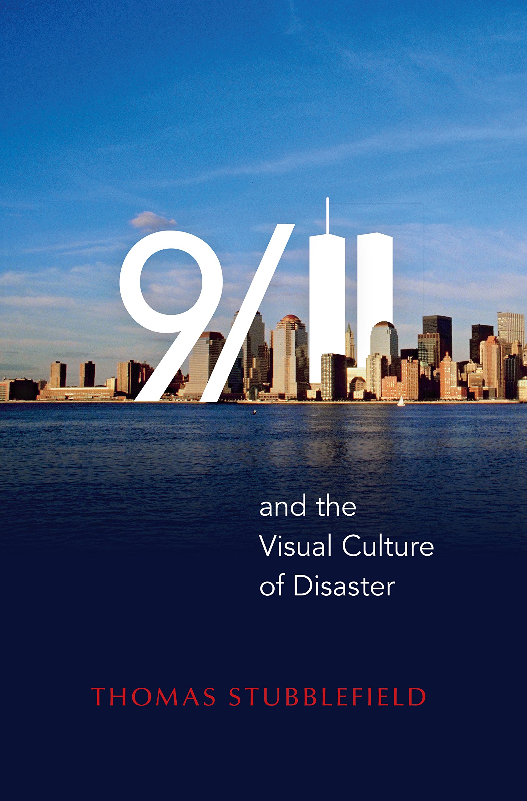 9/11 and the Visual Culture of Disaster ebook