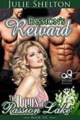 Passion's Reward (The Doms of Passion Lake Book 6) Kindle Edition