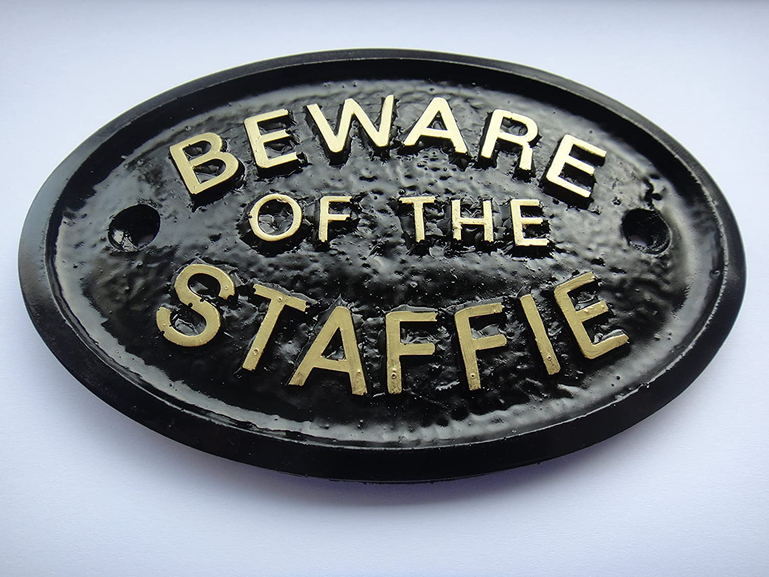Artisan BEWARE OF THE STAFFIE HOUSE/GARDEN WALL PLAQUE BLACK WITH GOLD RAISED LETTERING