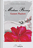 Madame Bovary: Erotik Edition Klassik (German Edition)