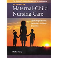 Women's Health Companion to Maternal-Child Nursing Care Optimizing Outcomes for...