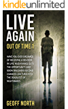 Live Again (Out of Time Book 1)