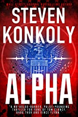 ALPHA: A Black Flagged Thriller (The Black Flagged Series Book 1) Kindle Edition
