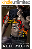Crossing the Line (Battered Hearts Book 3)