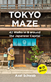 Tokyo Maze – 42 Walks in and around the Japanese Capital: A Guide with 108 Photos, 48 Maps, 300 Weblinks and 100 Tips (Japan Travel Guide Series Book 1) (English Edition)