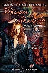 Whisper of Shadows (The Diamond City Magic Novels Book 3) Kindle Edition