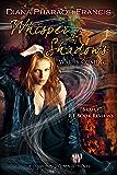 Whisper of Shadows (The Diamond City Magic Novels Book 3)