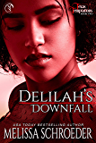 Delilah's Downfall (Texas Temptations Book 2)