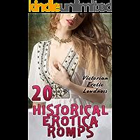 20 HISTORICAL EROTICA ROMPS (VICTORIAN EROTIC LEWDNESS)