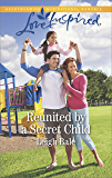 Reunited by a Secret Child (Men of Wildfire)