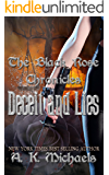 The Black Rose Chronicles, Deceit and Lies