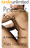 Pinecrest Boys: A Coming Out Story