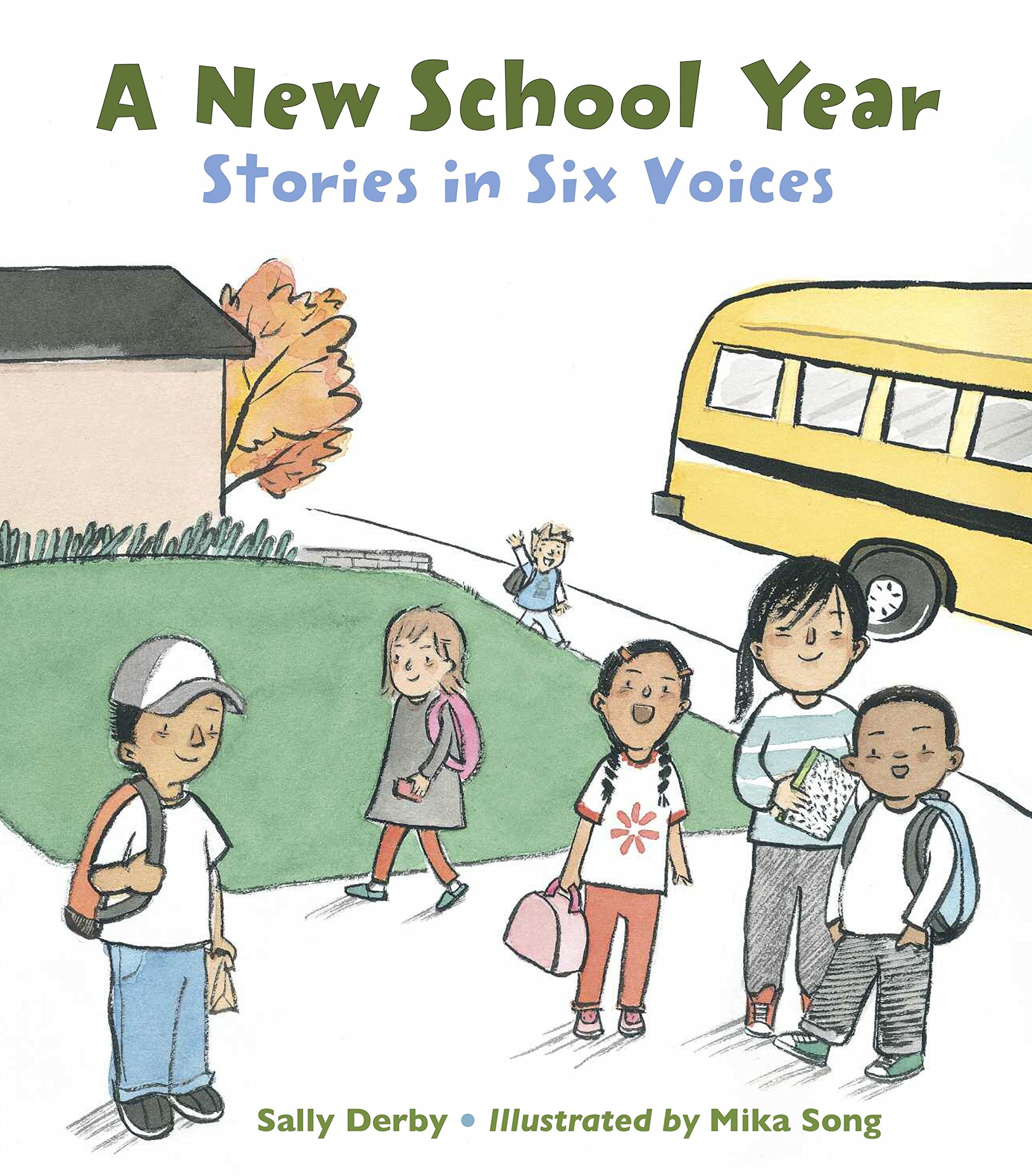 A New School Year: Stories in Six Voices: Sally Derby, Mika Song ...