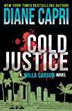 Cold Justice: A Judge Willa Carson Mystery (The Hunt For Justice Series Book 10)