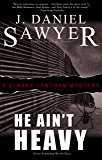 He Ain't Heavy (The Clarke Lantham Mysteries Book 5)