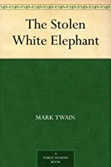 The Stolen White Elephant Kindle Edition