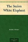 The Stolen White Elephant (English Edition)